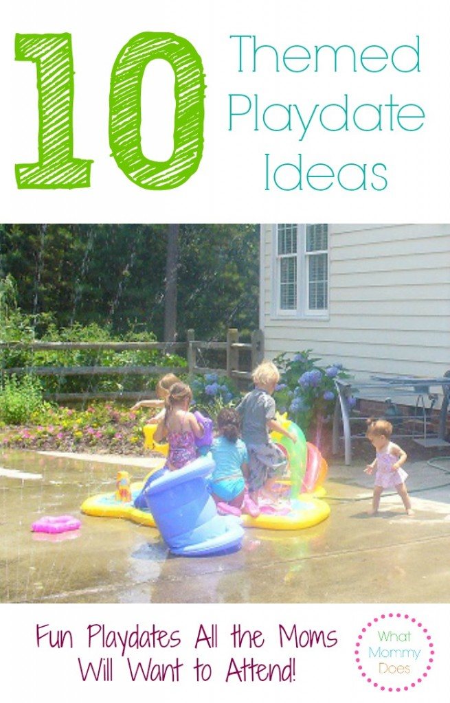 themed playdate ideas - 10 fun playdates everyone will LOVE to attend