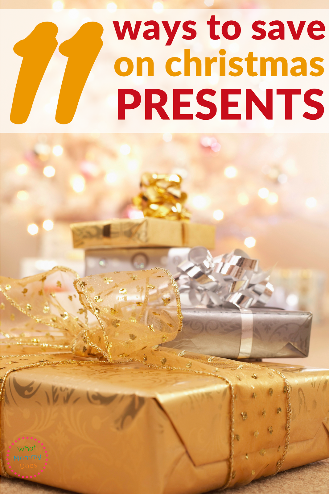 11 Ways to Save on Christmas Presents - Learn all the best ways to save money on Christmas gifts. If you have a tight Christmas budget, you can still enjoy the holiday without going broke!