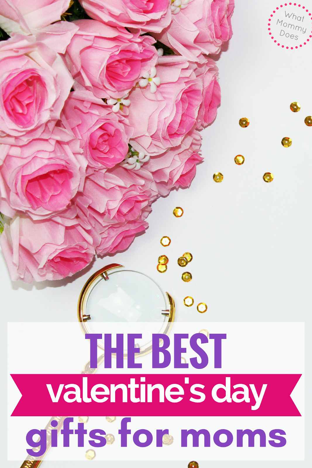 Best valentine 39 s day gifts for moms what mommy does for Best gift this valentine day