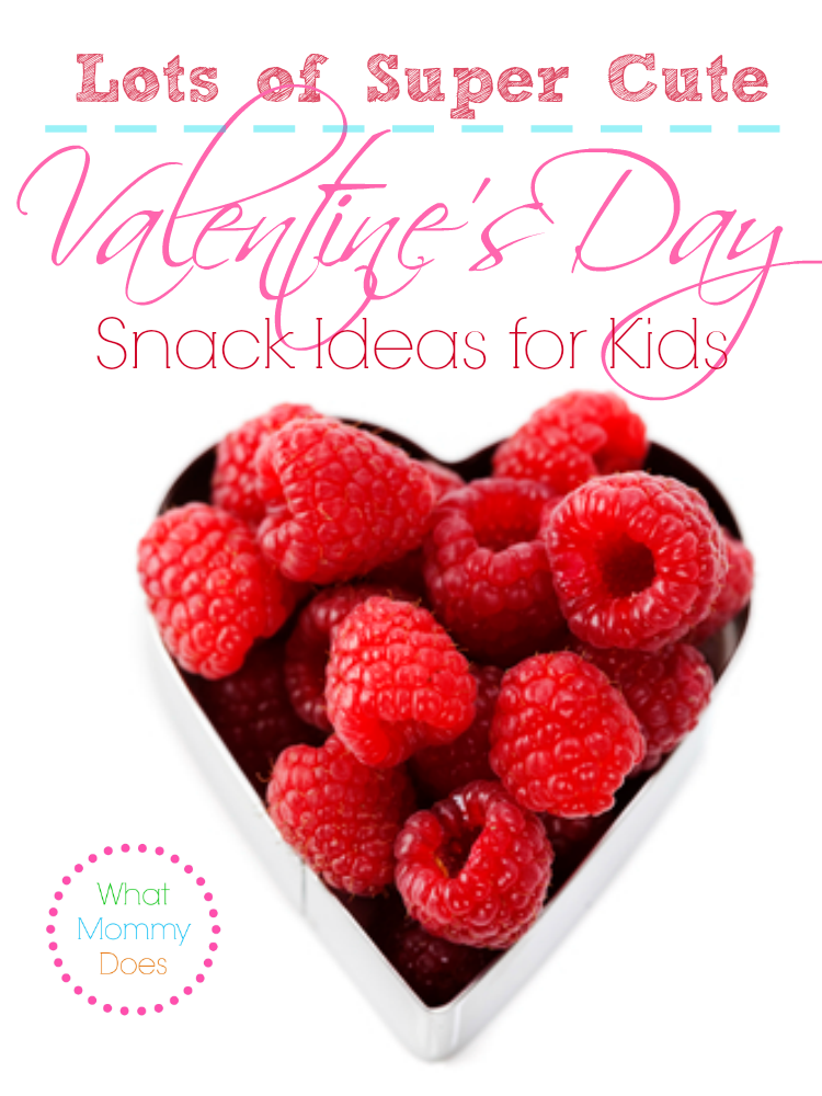 Valentine's Day super cute snack ideas