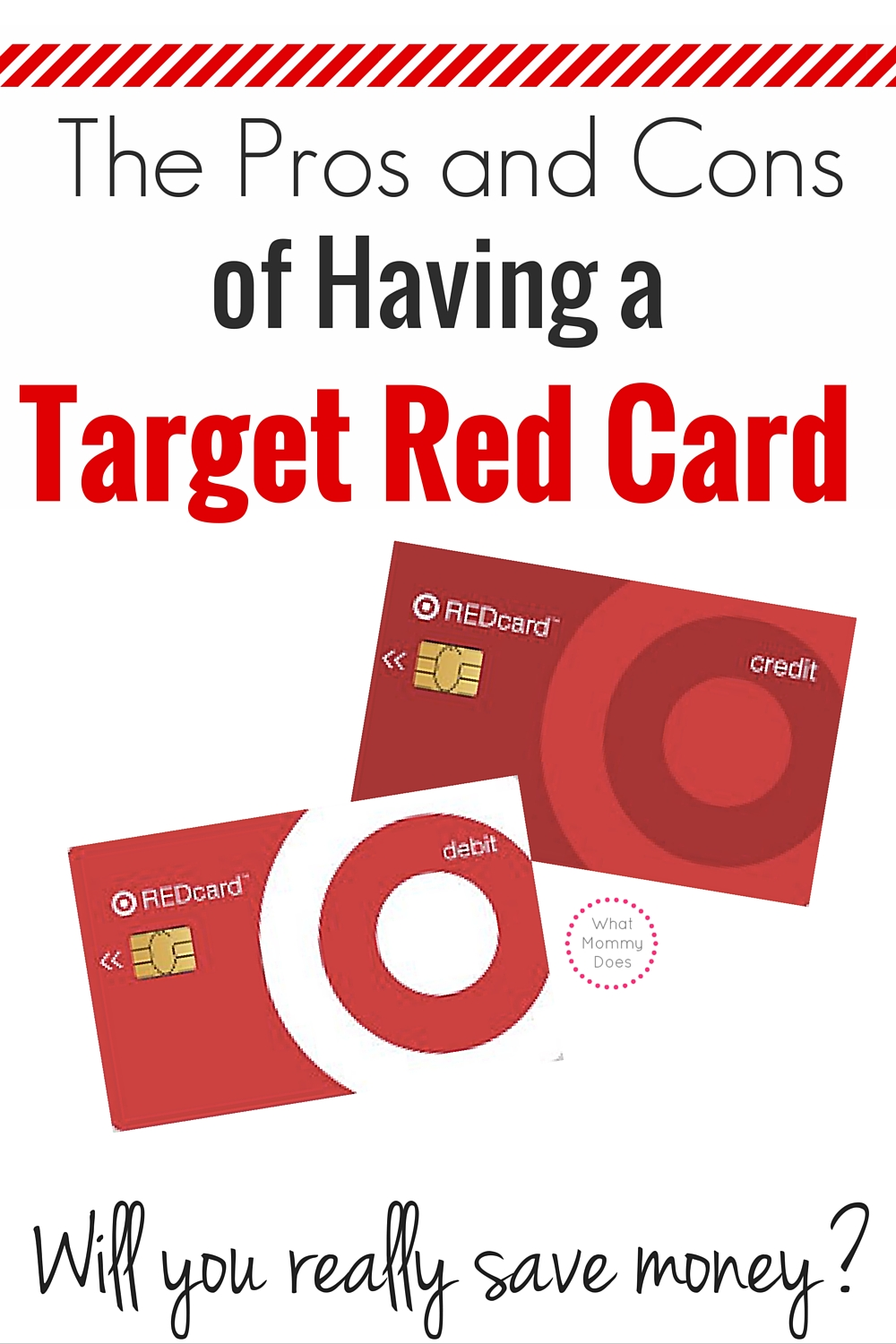 Target RedCard Benefits and Cons - Will having this card really help you save money at Target?