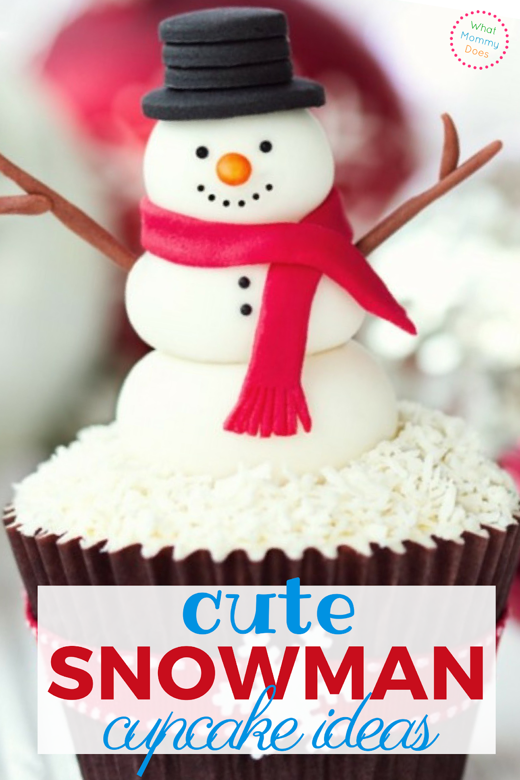Cute Snowman Cupcake Ideas - These adorable snowman treats are perfect for winter or the holidays! I love cute cupcakes like these!!