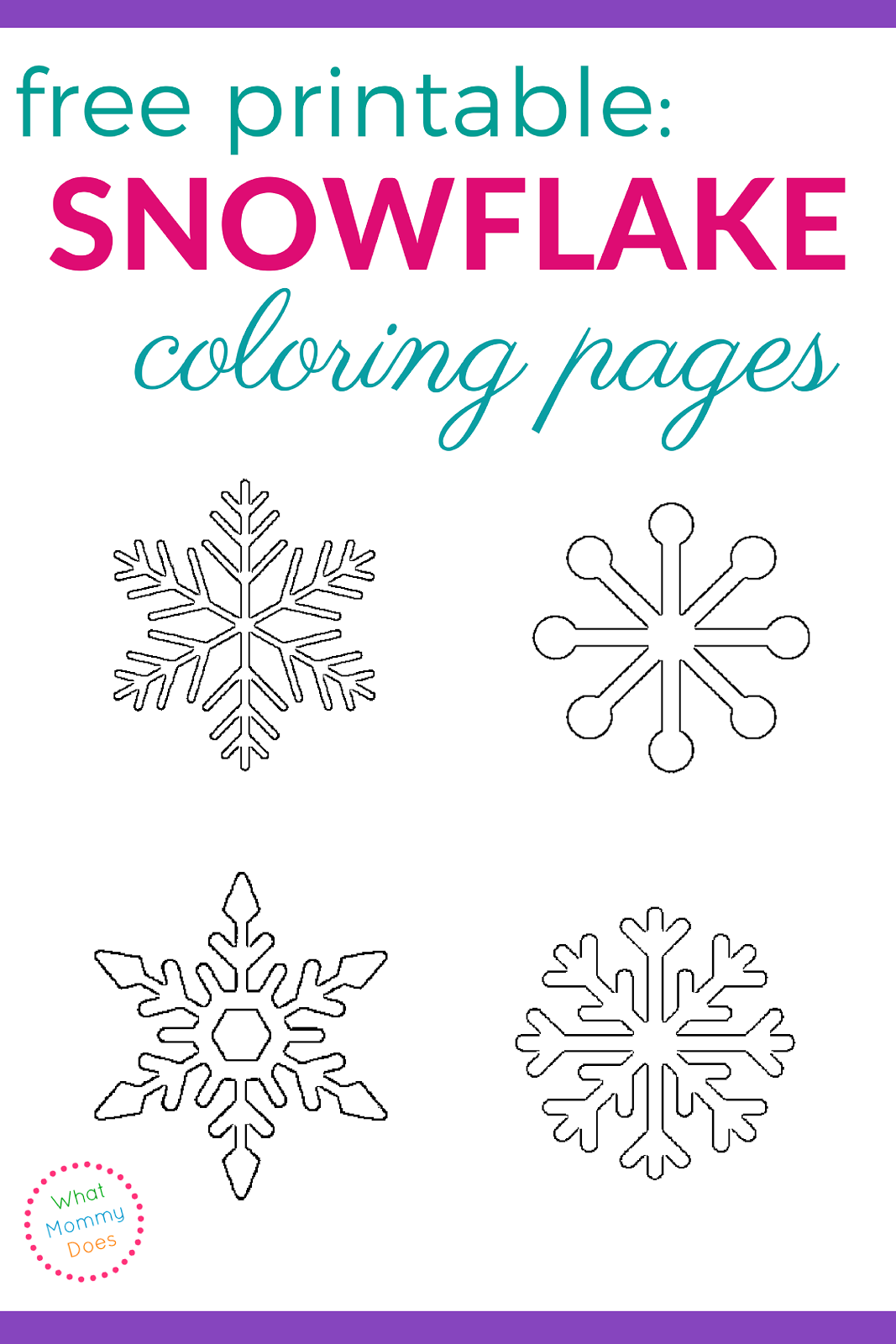 image relating to Snowflakes Printable referred to as Cost-free Printable Snowflake Coloring Webpages What Mommy Does