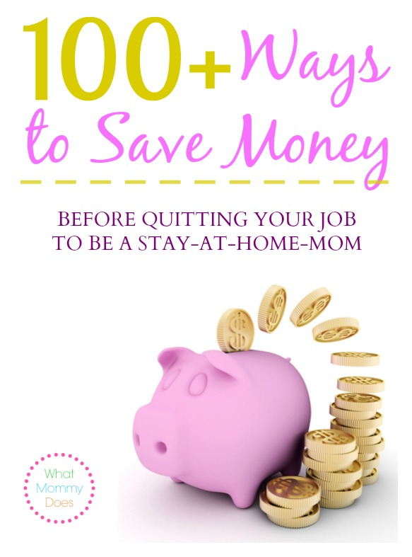 100+ Ways to Save Money before being a stay at home mom