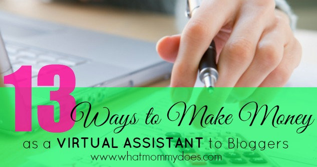 13 Ways to Make Extra Cash as a Virtual Assistant for Bloggers