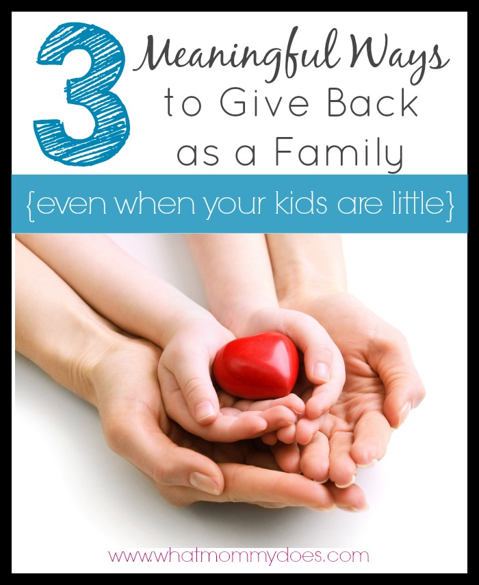 3 Meaningful Ways to Give Back as a Family