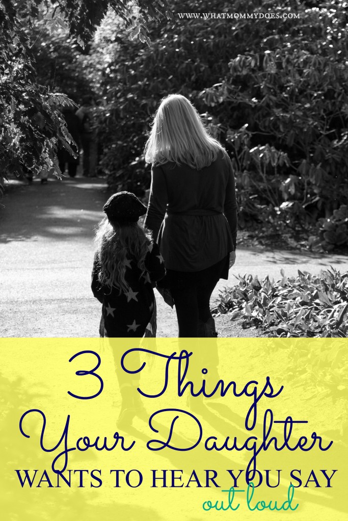 3 Things Daughter Mother Say