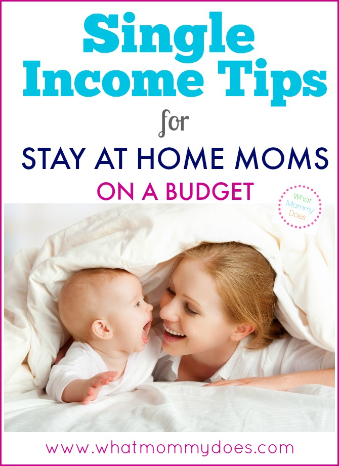 Single Income Tips for SAHMs on a Budget