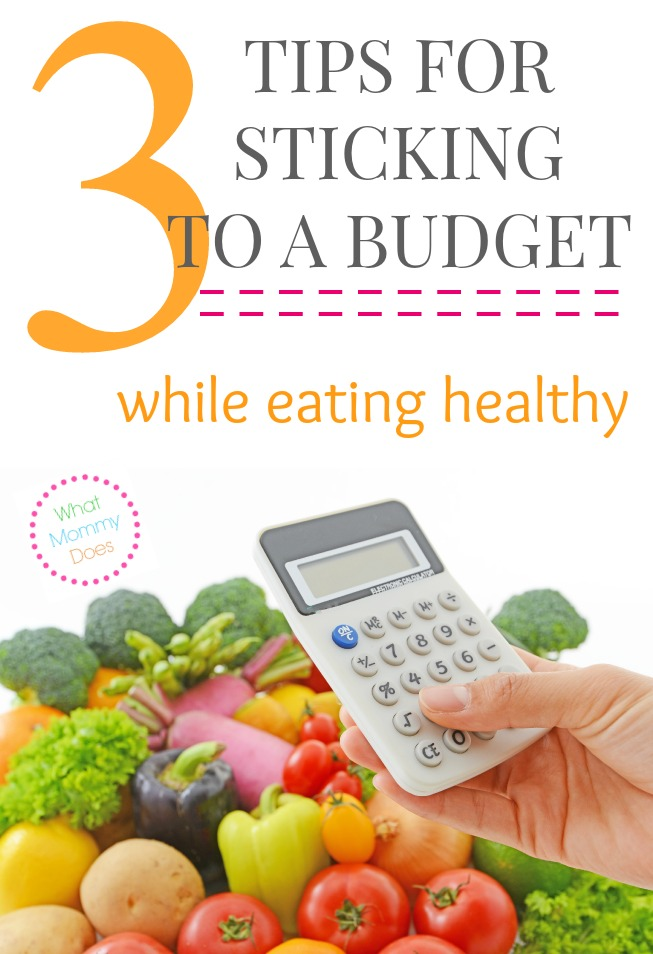 3 Steps for Sticking to a Budget While Eating Healthy