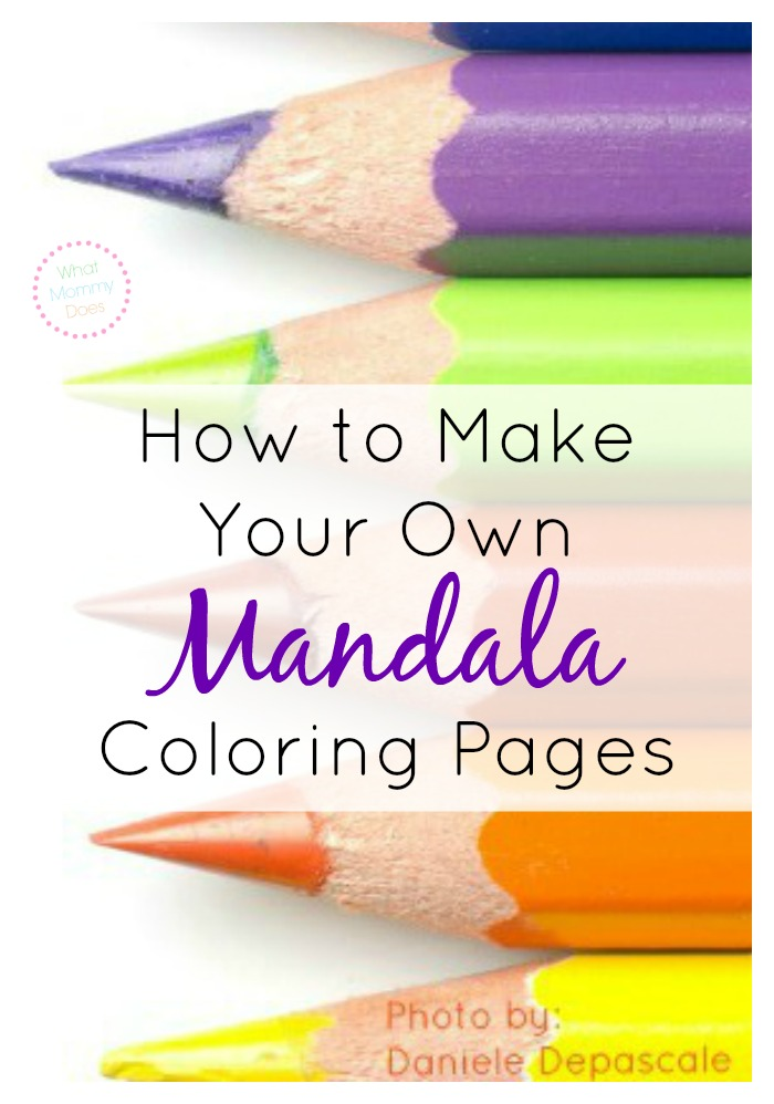 - How To Make Your Own Mandala Coloring Pages For Free Online - What Mommy  Does