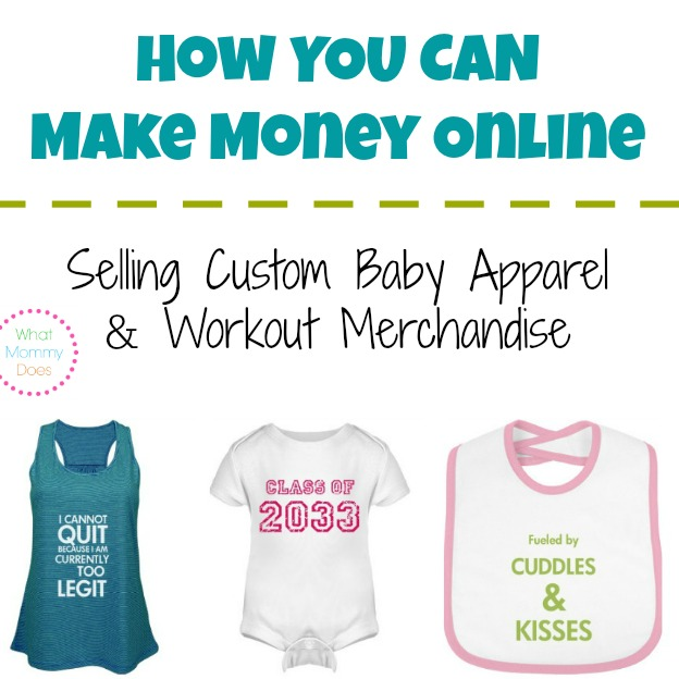 How to make money selling custom baby apparel workout for Website where you can design your own shirt