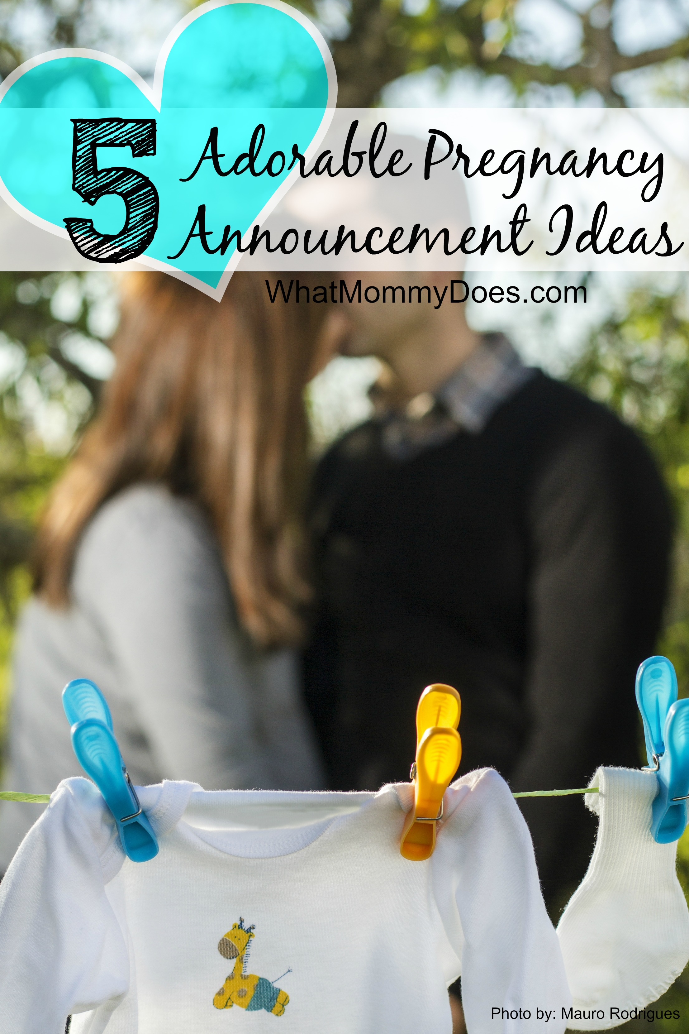 5 Adorable Pregnancy Announcement Ideas What Mommy Does