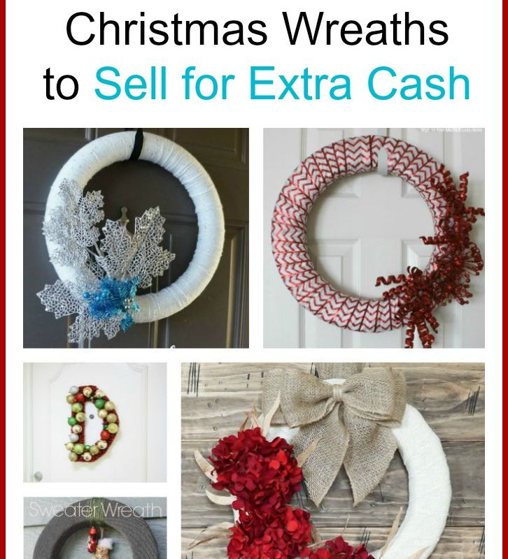 Christmas Wreaths to Make and Sell for the Holidays