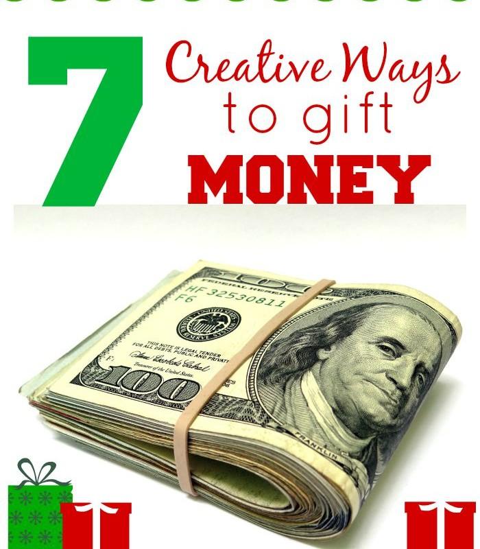 7 Creative Money Gift Ideas