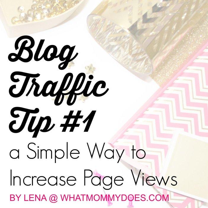 blog traffic tip #1