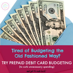 Prepaid Debit Card Budgeting System (with 1% Cash Back) – Part 1
