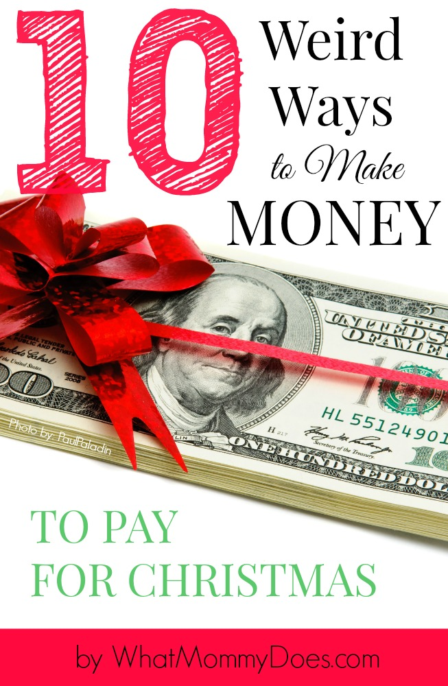 10 weird ways to make money