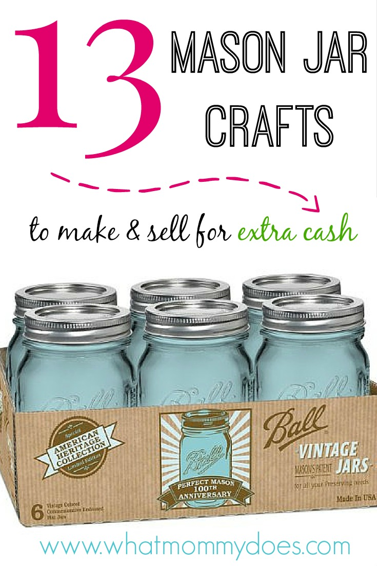 13 Mason Jar Craft Tutorials Extra Cash Edition Mason Jars Beautiful Unique Enough