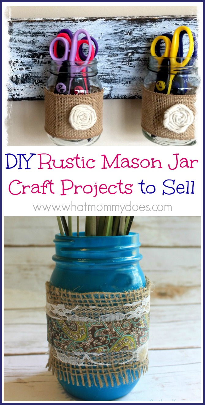 DIY Rustic Mason Jar Craft Projects to Sell