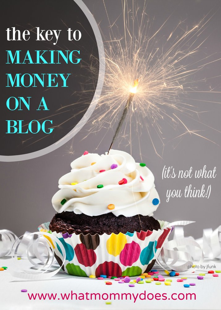 the key to making money on a blog