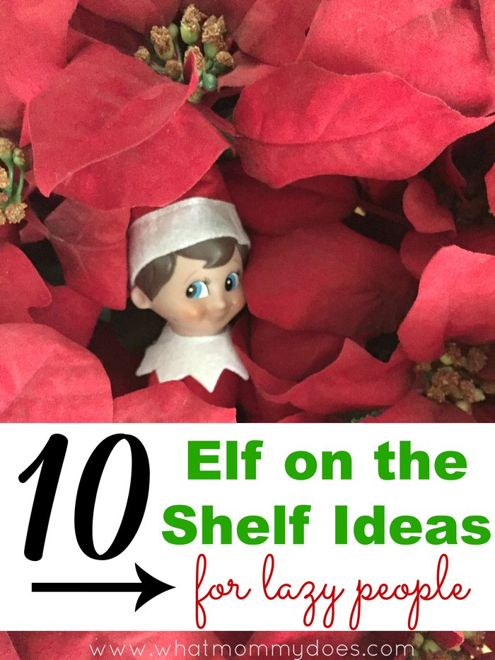 10 elf on the shelf ideas for lazy people