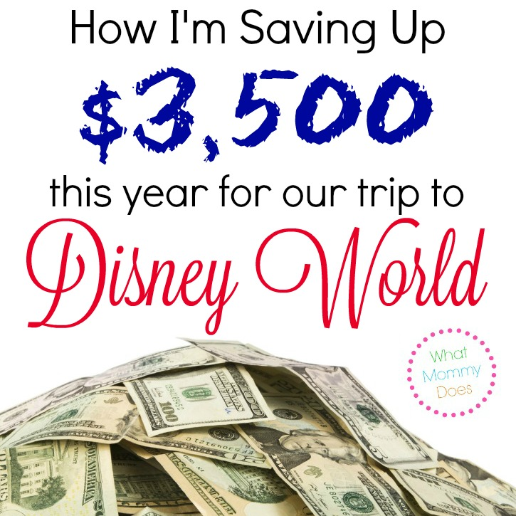 Disney World can be a budget buster if you don't plan to save up money ahead of time. Here are the ways I'm going to save up $3,500 for our Disney trip this year.