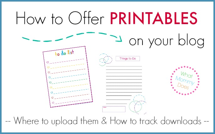 How to Make Printables & Offer Them on Your Blog