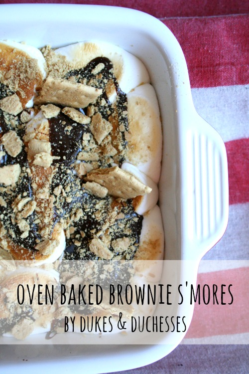Oven Baked Brownie S'Mores from Dukes and Duchesses