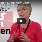 What to Do When Your Kids Won't Listen