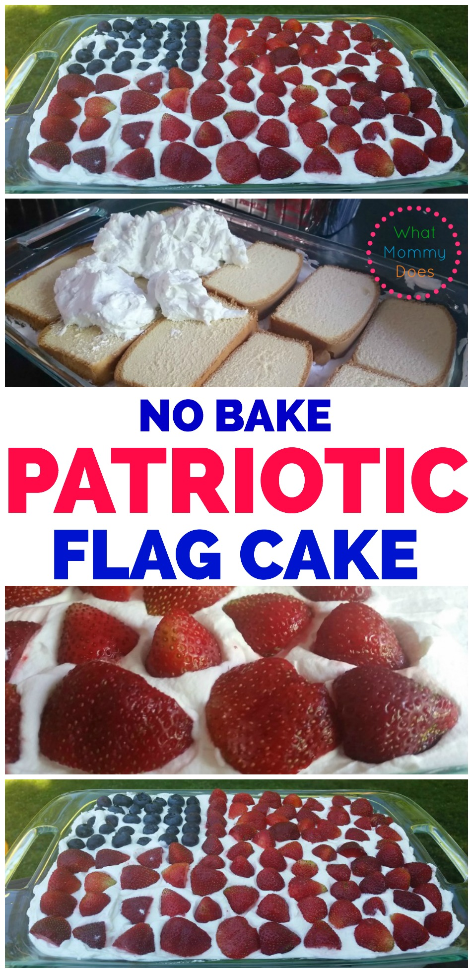 Easy No Bake Patriotic Flag Cake - Make this red, blue, and blue patriotic dessert for your Fourth of July activities. It's so simple and quick!!