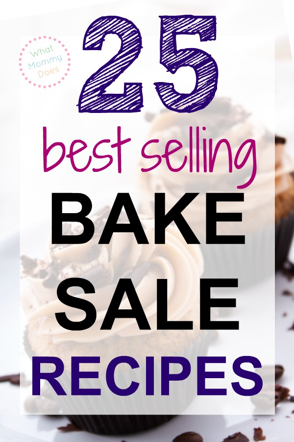 Lots of easy bake sale recipe ideas here! So glad I found this list! We need big batches of treats for this fundraiser. The kids can even help make the cookies because they're simple! | best selling bake sale items
