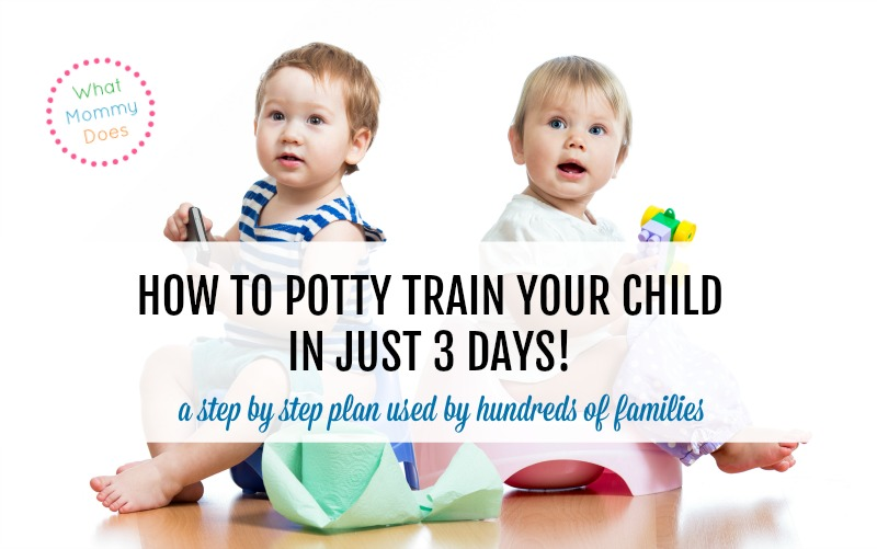 3 day potty training - how to potty train a child very quickly