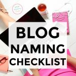 7 Things You Shouldn't Forget to Consider When Naming Your Blog