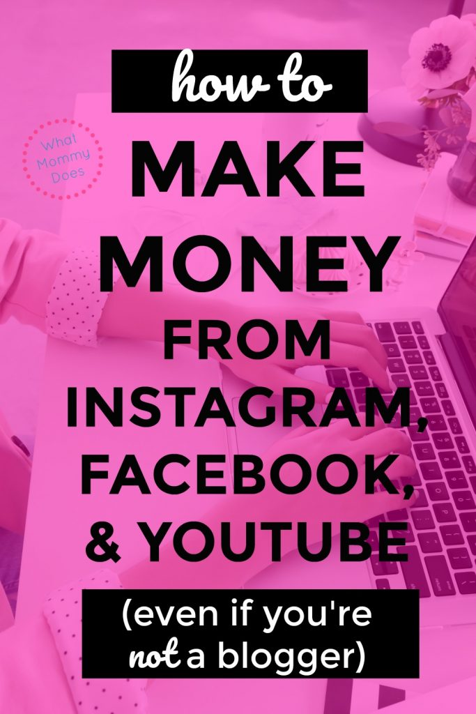 How to Make Money from Instagram, YouTube, or Facebook (even