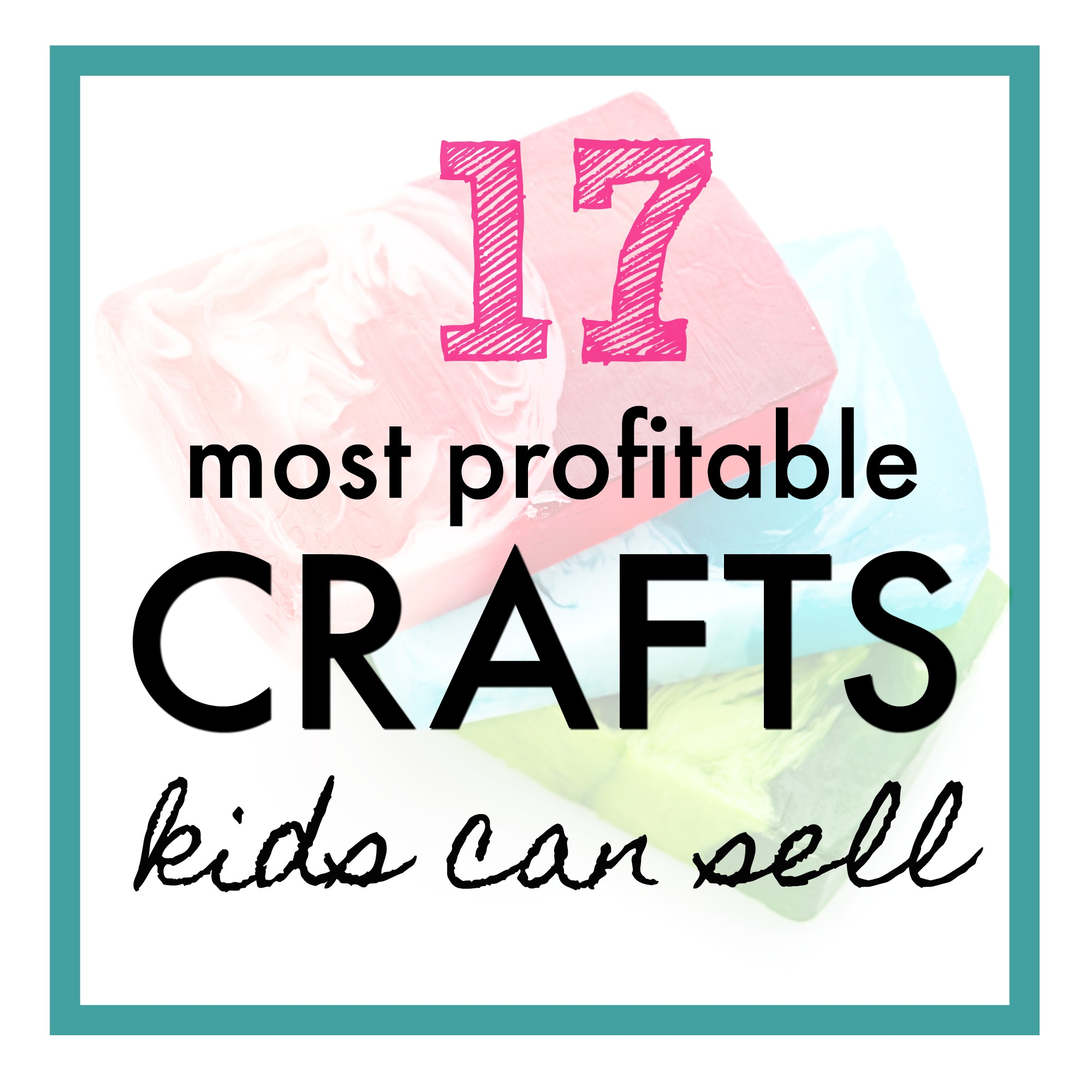 57107a4a84f58 17 Best Things for Kids to Make and Sell - What Mommy Does