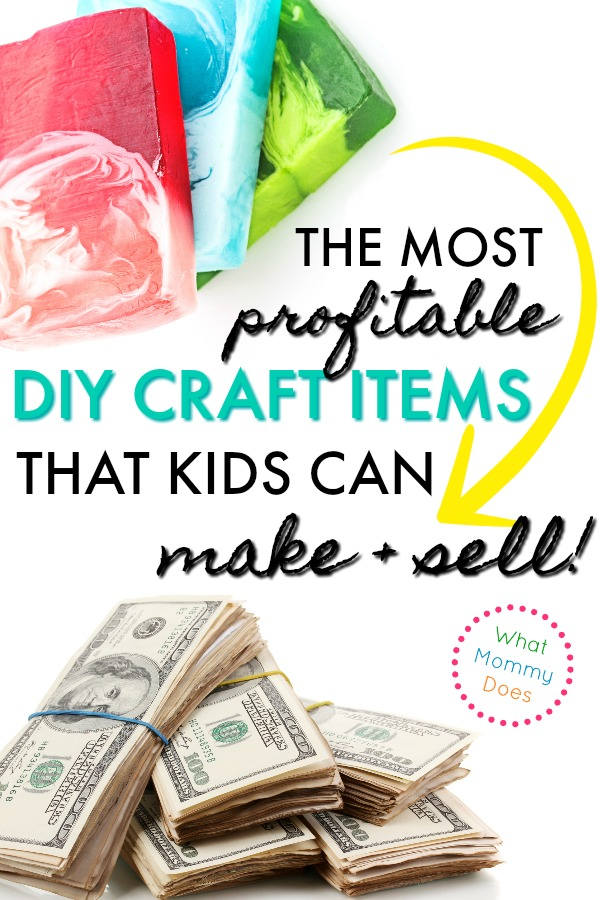 d0ba80ebc1a0c 17 Best Things for KIDS to Make and Sell! A great list of things to