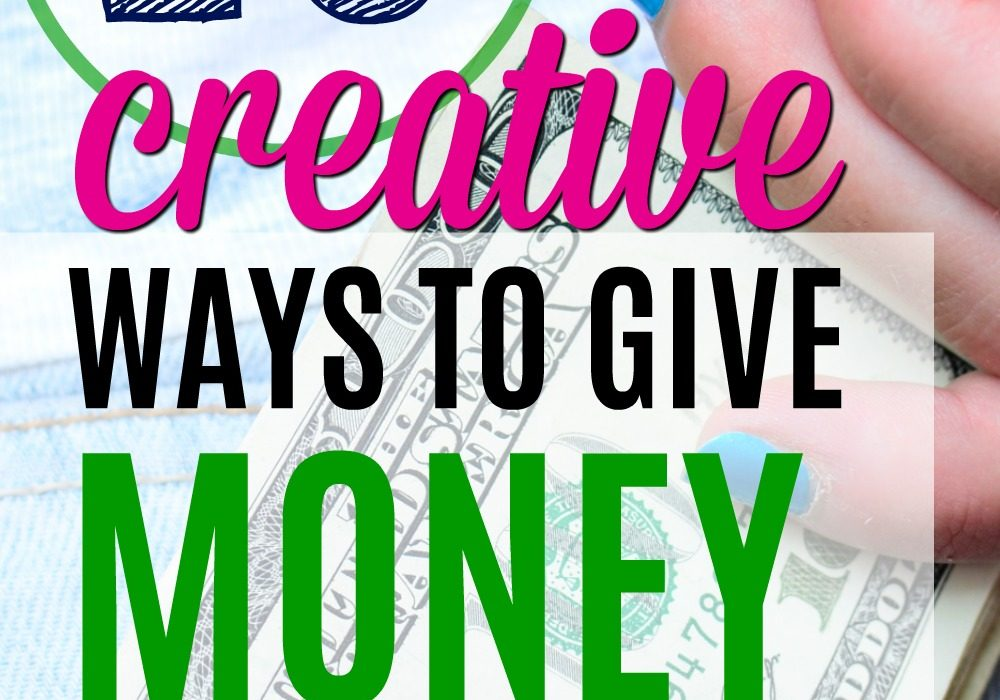 10 Creative Ways to Give Gifts Cards + Cash as Gifts