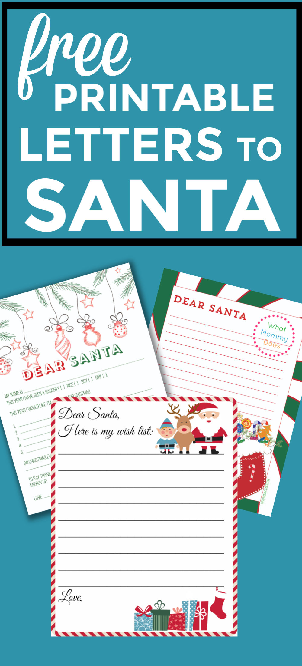 Collection of Printable Letters to Santa or Mrs. Claus that you can fill out and mail