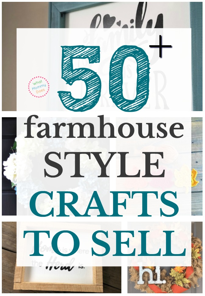 Here are 50+ farmhouse style crafts you can make and sell for extra cash! It's not as hard as you think to earn side income selling crafts at flea markets, craft fairs, or even local Facebook marketplace buy-sell groups. You could also list them on Etsy or in an Amazon handmade shop. Selling crafts is a super simple way to make extra money for stay at home moms, if your're retired or even kids in college.