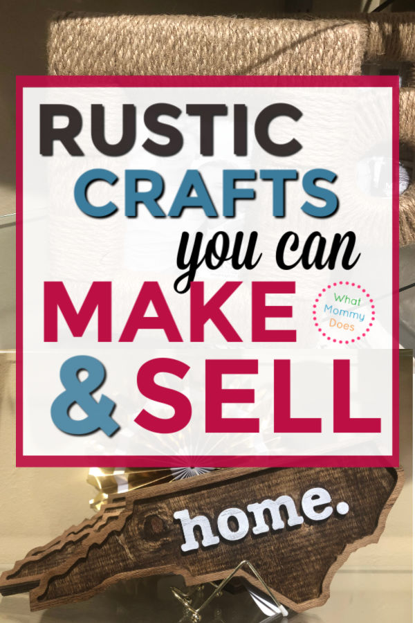 rustic crafts to make and sell