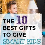 best Christmas gifts for GIFTED children