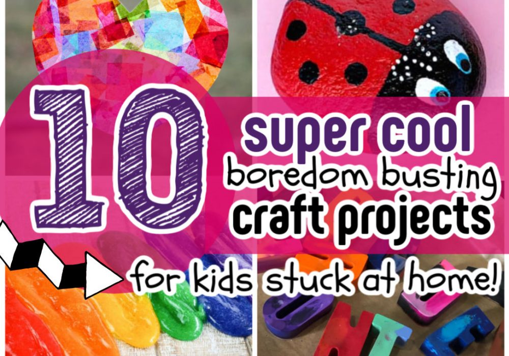 10 Cool Craft Projects for Kids {Easy & Fun Things to Make at Home!}