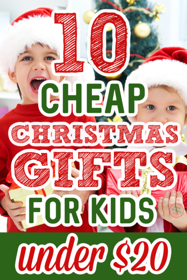 10 Cheap Christmas Gift Ideas For Kids All Under 20 What Mommy Does